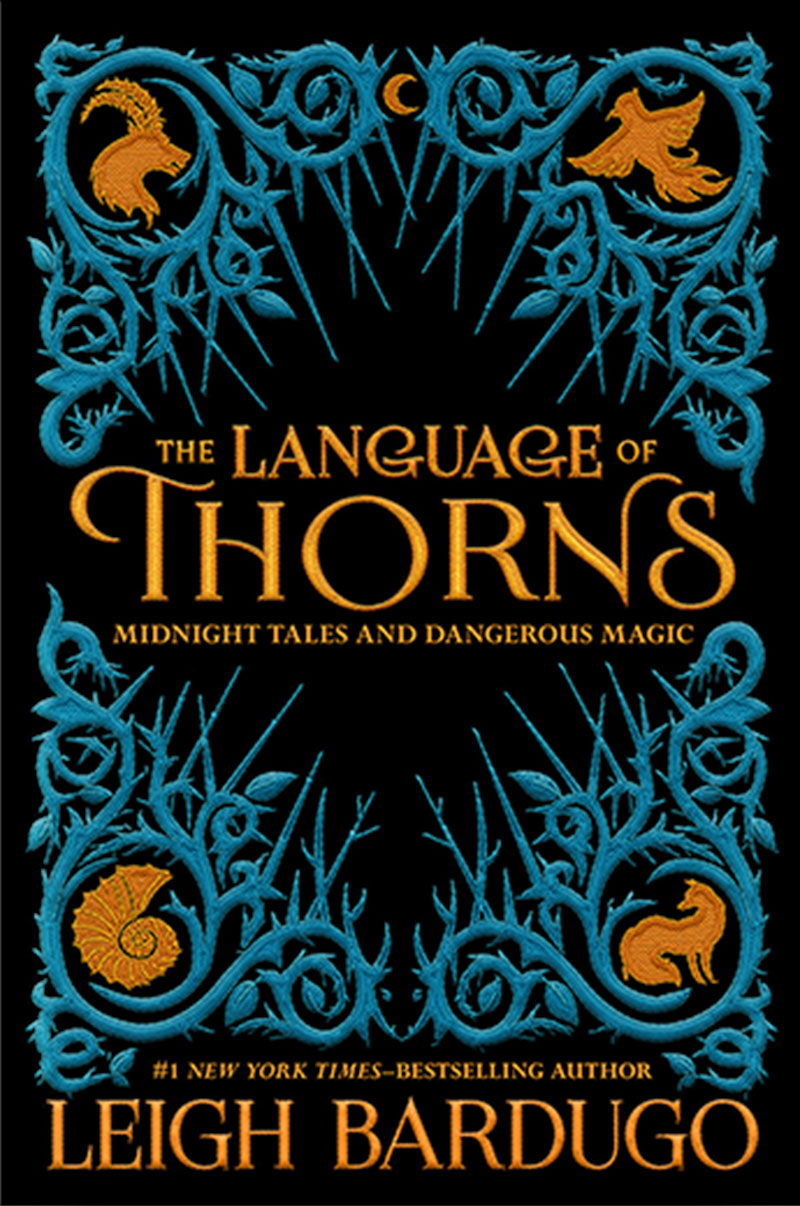 Leigh Bardugo's The Language of Thorns